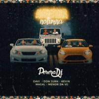 Perera DJ - Aventura Noturna